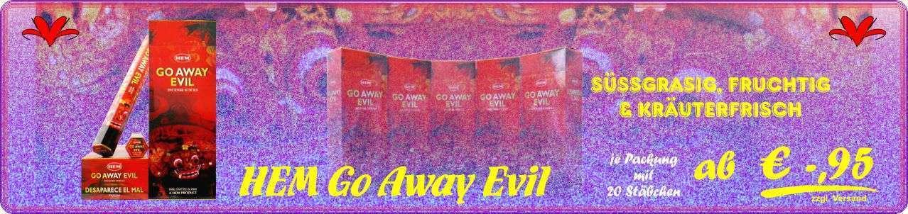 HEM Räucherstäbchen Go Away Evil