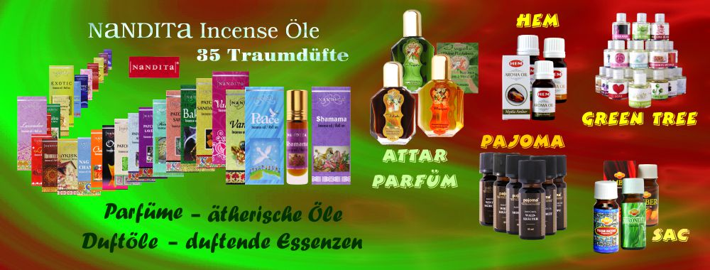 Feine indische Parfüm Öle, über 130 Sorten hochwertige Duftöle und Ätherische Öle aus Deutschland, edles orientalisches Attar Parfümöl und 35 Sorten Nandita Incense Parfüm Öl direkt aus Indien. Feines Green Tree Parfümöl, HEM Aroma Öl, Pajoma & SAC Duftöle günstig online kaufen und erleben.